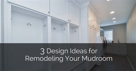 home remodeling design services 3 design ideas for remodeling your mudroom home