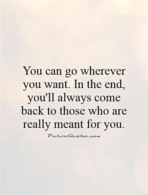 what can you take to go to the bathroom 25 best come back quotes on pinterest breakup quotes
