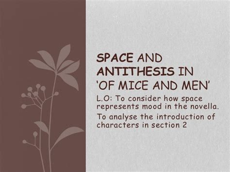 of mice and men section 1 analysis of chapter 2 of mice and men