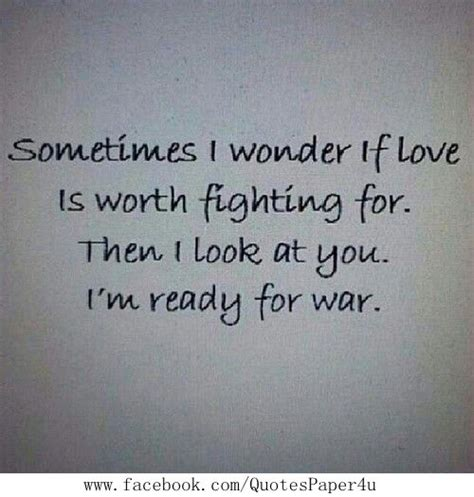 9 Reasons Why A Relationship Is Worth Fighting For by 1000 Relationship Fighting Quotes On Bad