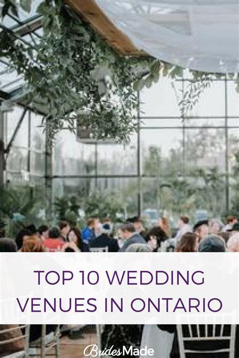 Top 10 Wedding Venues In Ontario   Julia wedding   Wedding