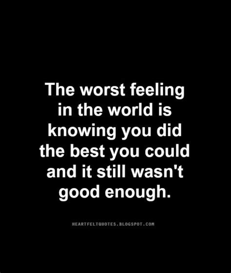 is one still the best the worst feeling in the world heartfelt and