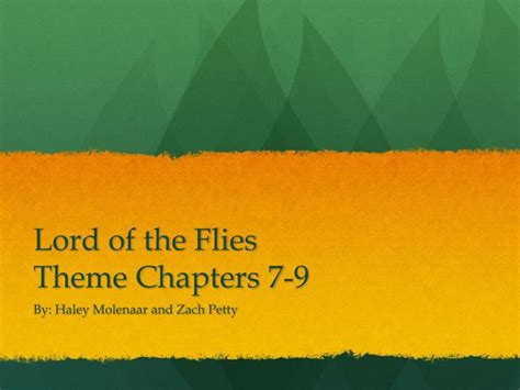 lord of the flies theme responsibility ppt lord of the flies theme chapters 7 9 powerpoint