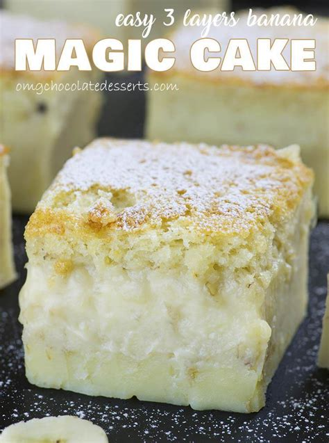 cake recipes easy easy banana magic cake omg chocolate desserts