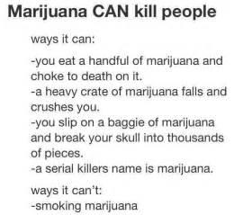 Ways marijuana can kill you weknowmemes