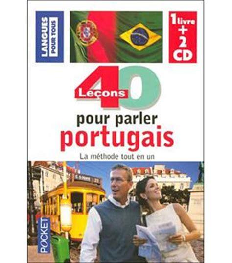 libro 40 leons pour parler 40 le 231 ons pour parler le portugais livre avec deux cd audio livre cd solange parvaux jorge