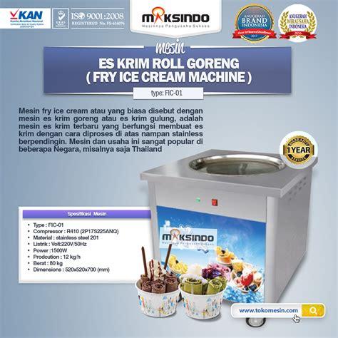 Mesin Es Krim Roll jual mesin fry di semarang toko mesin maksindo
