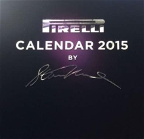 Calendrier Pireli Le Calendrier Pirelli 2015