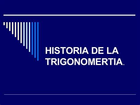 la biografa de historia de la trigonometria