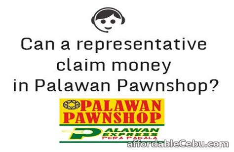 authorization letter pawned jewelry representative claiming money in palawan pawnshop