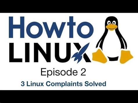 Linux Memes - 3 linux complaints solved howto linux 2 youtube