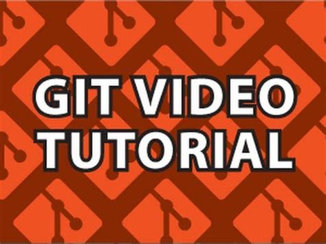 git administration tutorial git video educational best seo ideas