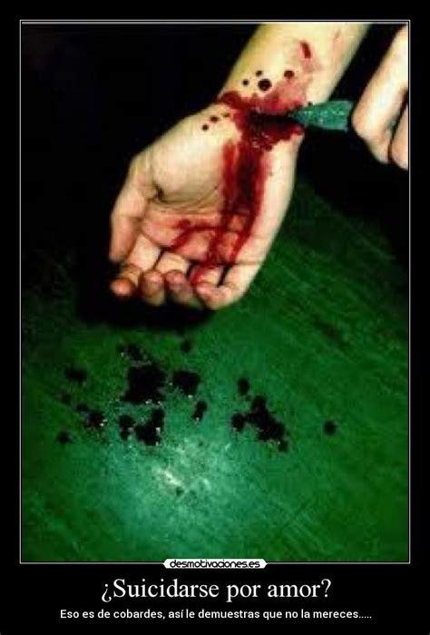 imagenes suicidas amor 191 suicidarse por amor desmotivaciones