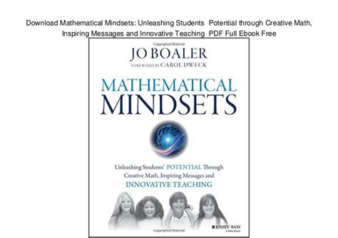 mathematical mindsets unleashing students potential through creative math inspiring messages and innovative teaching mathematical mindsets unleashing students