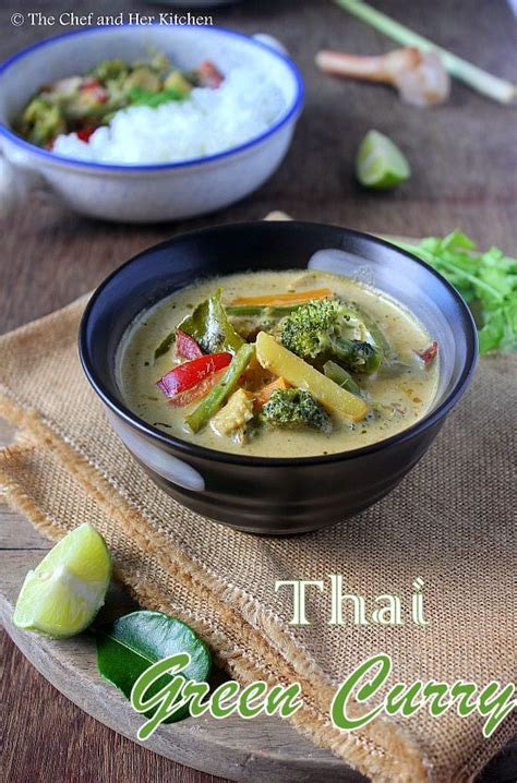 Thai Kitchen Green Curry Recipe by The Chef And Kitchen Thai Veg Green Curry Recipe