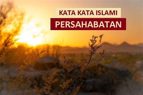 quotes sahabat nabi tentang kehidupan kumpulan kata