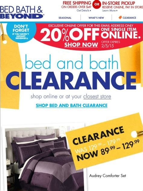 bed bath and beyond clearance bed bath and beyond don t forget your 20 online offer