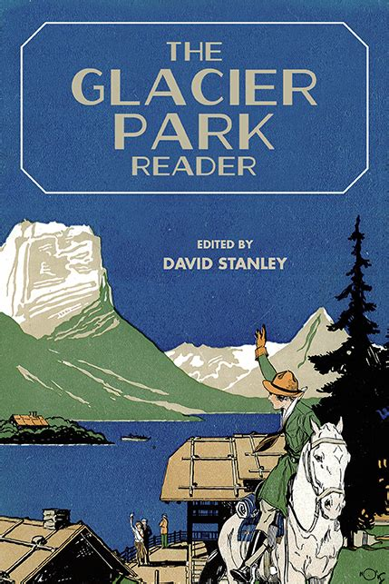the glacier park reader u of u press