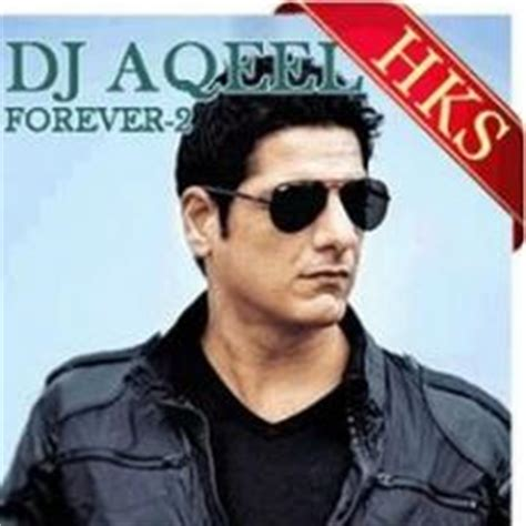 dj aqeel remix mp3 download singer dj aqeel mp3 songs download