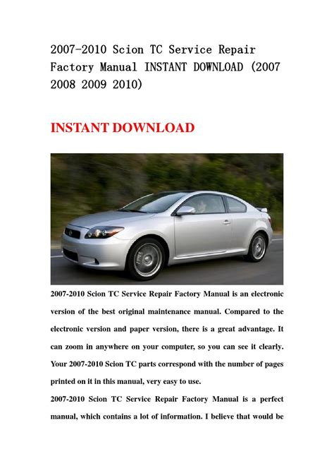 auto manual repair 2008 scion tc electronic valve timing 2007 2010 scion tc service repair factory manual instant download 2007 2008 2009 2010 by