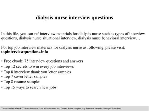Upload Resume Online by Dialysis Nurse Interview Questions