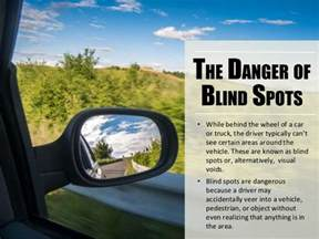 to see vehicles in your blind spots blind spots and vehicle safety