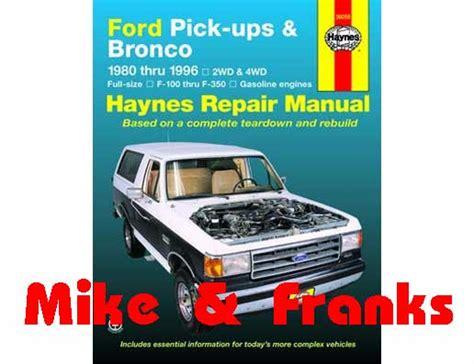 ford pick ups f 100 f 350 bronco 1980 1996 f 250hd f 350 1997 haynes repair manual ford trucks m f online store