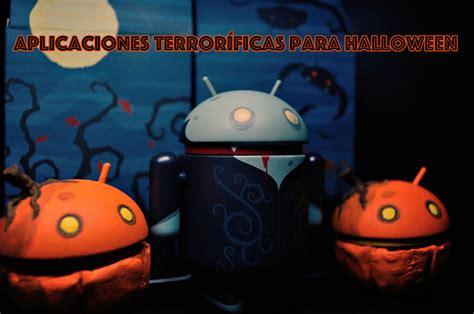 imagenes terrorificas halloween aplicaciones terror 237 ficas de halloween para tu android