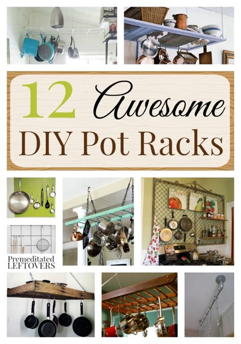Kitchen Pot Rack Ideas 12 Awesome Diy Pot Racks