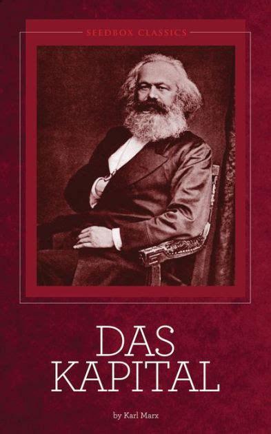 Kapital Karl Marx das kapital karl marx by karl marx nook book ebook