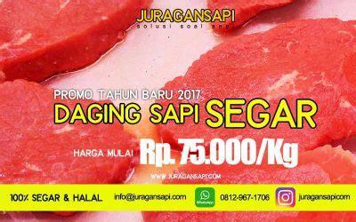 Jual Daging Sapi Murah harga daging sapi 2017 archives juragansapi
