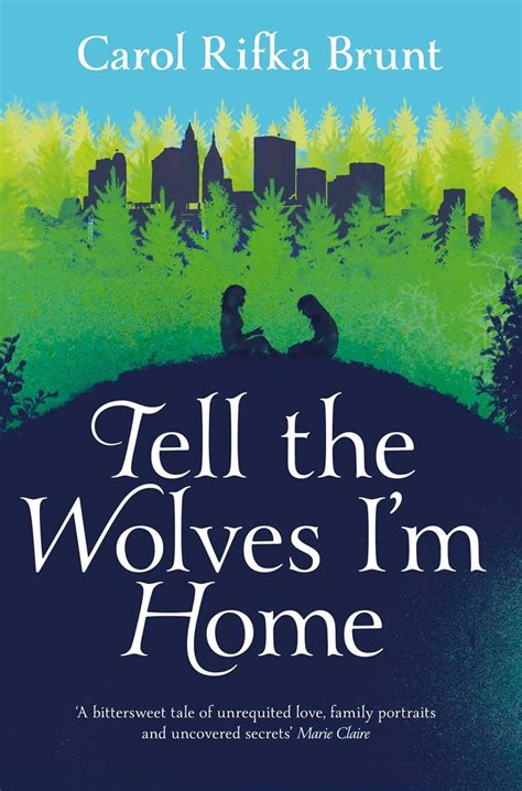 tell the wolves i m home by carol rifka brunt