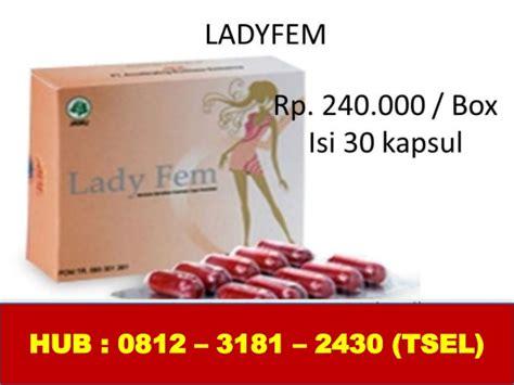 Obat Herbal Ladyfem by Obat Herbal Untuk Kista 0812 3181 2430 Tsel