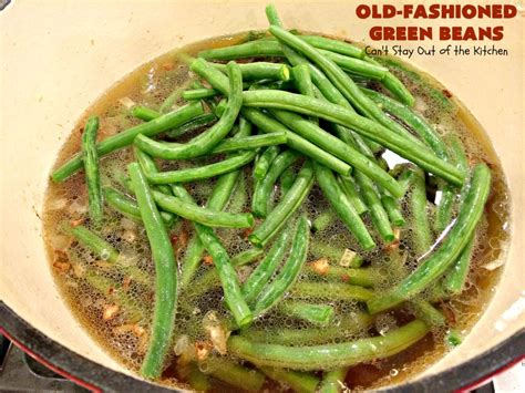 Fashioned Side Garlicky Green Beans by Fashioned Green Beans Can T Stay Out Of The Kitchen
