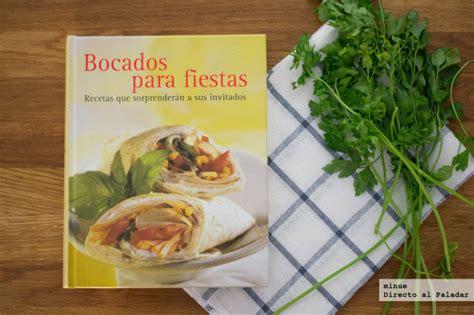 libro recetas de fiesta bocados para fiestas libro de recetas