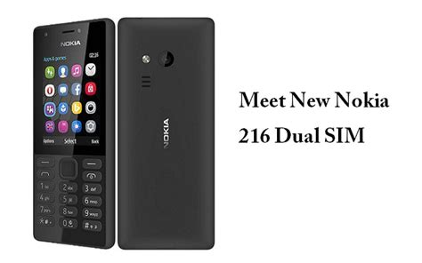 Nokia 216 Dual Sim microsoft s new feature phone nokia 216 dual sim connects