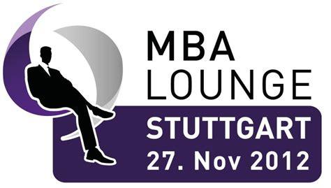 Mba Stuttgart by Mba Lounge Stuttgart Feiert Am 27 11 Premiere
