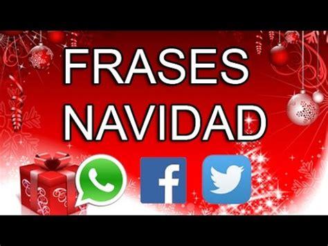 mensajes para felicitar la navidad por whatsapp 187 pozuelo frases de navidad para whatsapp facebook twitter