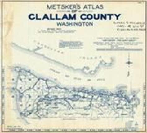 Clallam County Name Search Clallam County 1970 Washington Historical Atlas
