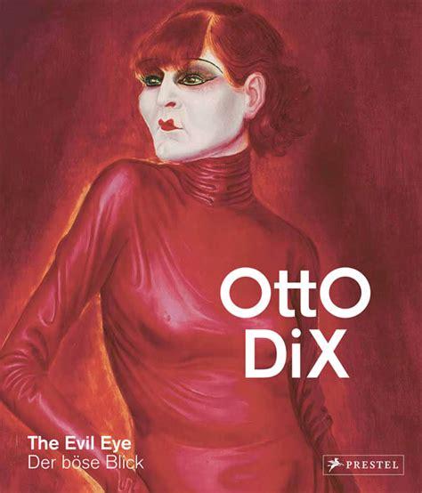 Otto Dix Der B 246 Se Blick D 252 Sseldorfer Jahre Kunst