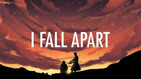 When I Fall post malone i fall apart lyrics