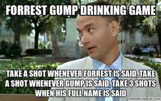 Drinking Game Meme - forrest gump drinking game