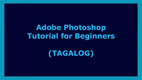 Adobe Photoshop Online Tutorial For Beginners | adobe photoshop tutorial for beginners tagalog youtube