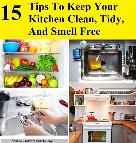 how to keep your kitchen clean 15 tips to keep your kitchen clean tidy and smell free home and tips
