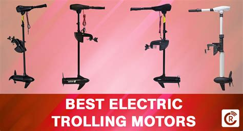 best electric trolling motors for fishing reviewscast com