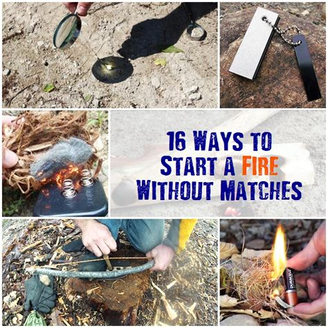16 ways to start a without matches shtf prepping