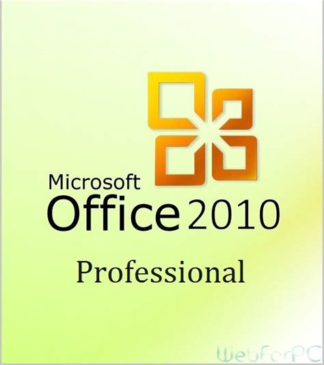 Office 2010 Professional by Office 2010 Professional Free Web For Pc