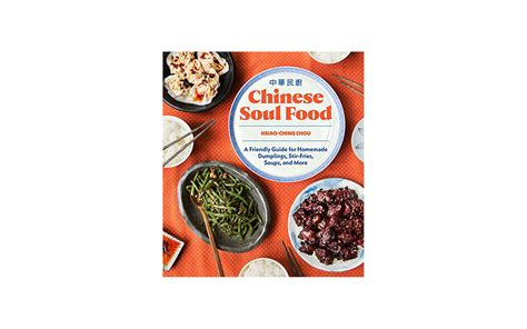 soul food a friendly guide for dumplings stir fries soups and more books 37 new international cookbooks for the traveling home cook