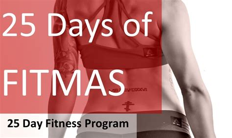 25 day fitness challenge diary of a fit mommy25 days of fitmas workout challenge