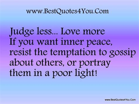 More Gossip More Gossip by Judge Less More If You Want Inner Peace Resist